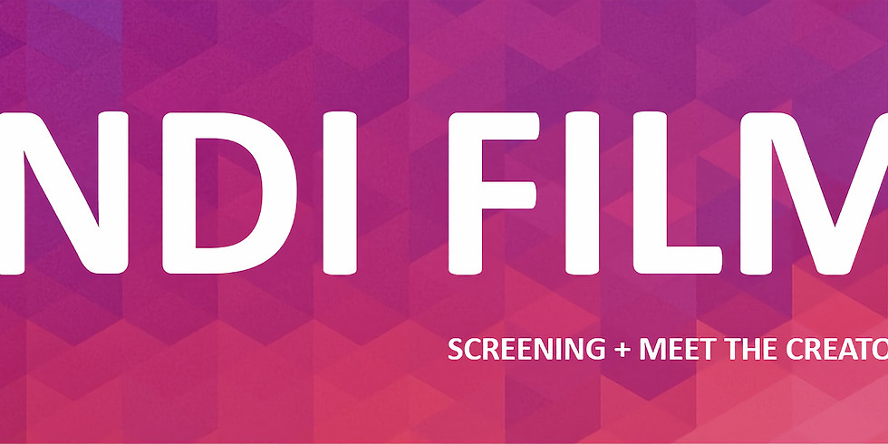 INDI FILM NIGHTS | SCREENING LOCAL INDEPENDENT FILMS