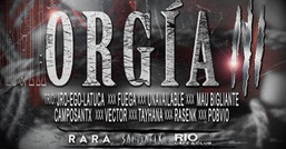 Fiesta ORGIA - Junto a RIO y Salviatek