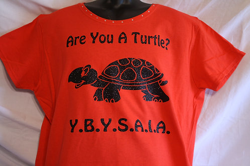 Are You A Turtle? t-shirts