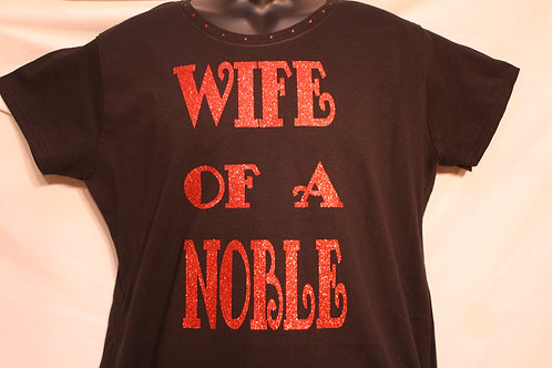 Wife Of A Noble t-shirt