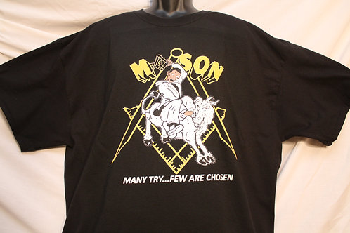 Goat Rider Mason shirt Many Try...Few Are Chosen
