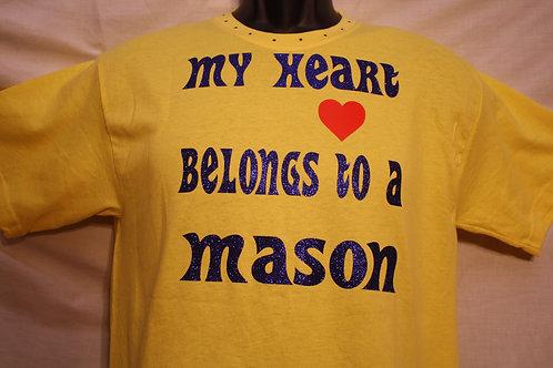 My Heart Belongs To A Mason t-shirt