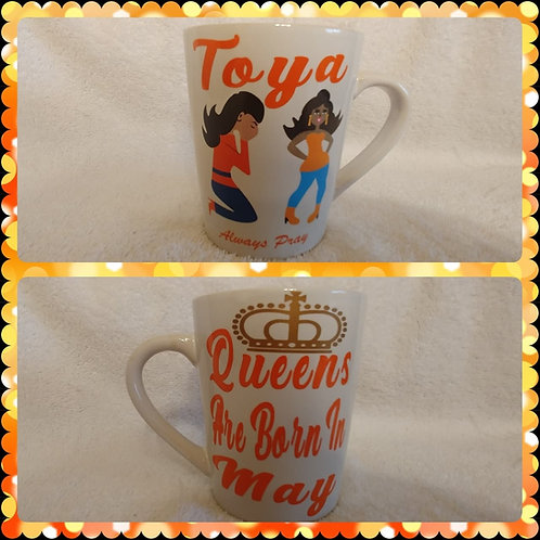 Queens Are Born In (Birth Month) PriS'e Girl ceramic mug with crown images