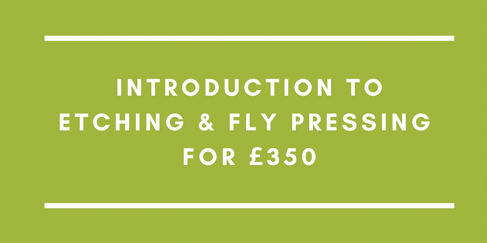Summer School: Introduction to Etching and Fly Pressing for £350