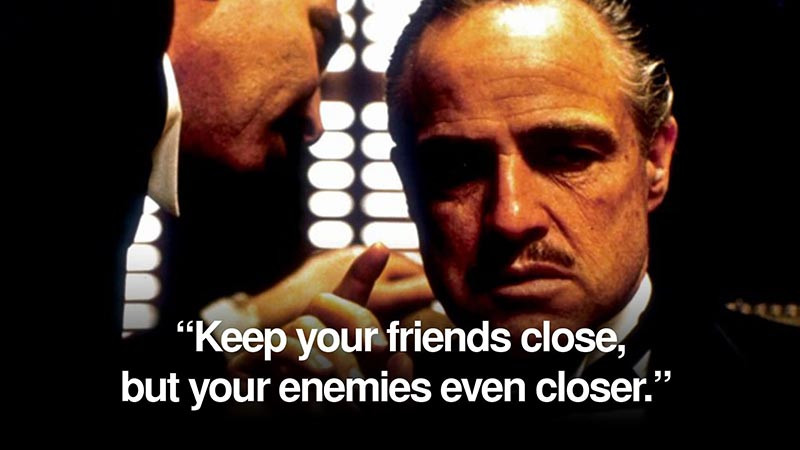 """There is this famous quote from the movie """"The Godfather 2"""""""