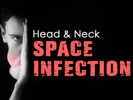 Head & Neck Space Infection
