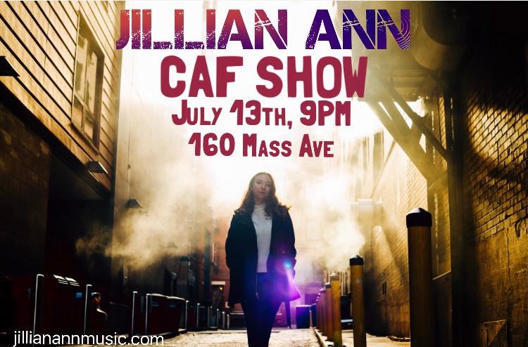 Jillian Ann Live at Berklee 160 Mass Ave Caf July 13th 9pm