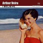 Arthur Veira - I Believe