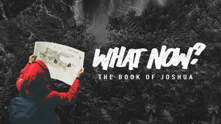 """In ourseries """"What Now? The Book of Joshua"""" you will see keys to receiving direction and guidance from God. Joshua's best friend, mentor, and leader Moses had died, you will see amazing insight about moving forward in your life with God! Don't miss out!"""