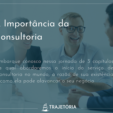 COMO A CONSULTORIA SURGIU E TRANSFORMOU AS EMPRESAS
