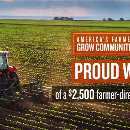 We are an America's Farmers Grow Communities Monsanto Fund Winner 2018