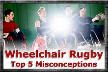 8 Wheelchair Rugby Top 5 Misconceptions.