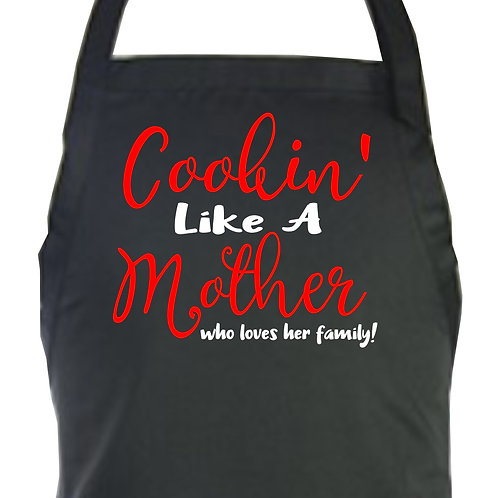 Cookin' Like A Mother Apron
