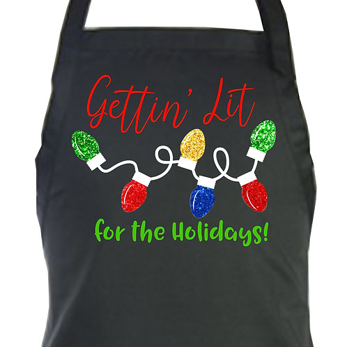 Gettin' Lit For the Holidays! Apron