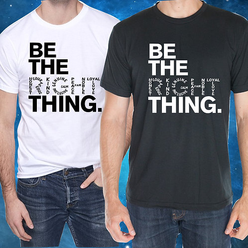Be The Right Thing Adult Unisex