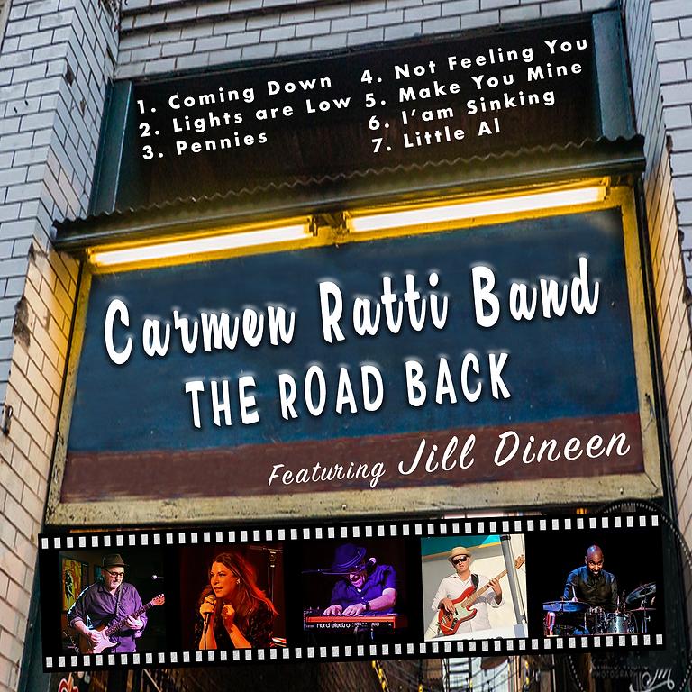 Carmen Ratti Band featuring Jill Dineen