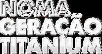 NOMA_GERACAO_TITANIUM_smart.png