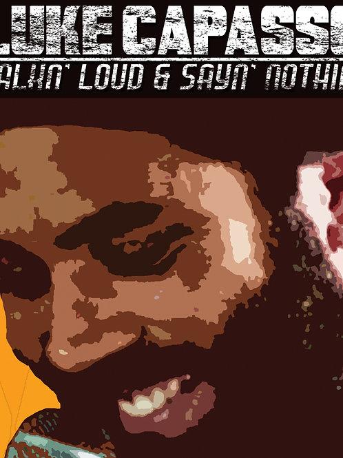 TALKN' LOUD AND SAYN' NOTHIN' DVD