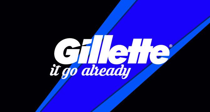 Fellas, Gillette It Go Already