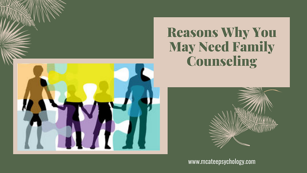 Reasons Why you May Need Family Counselling   McAtee Psychology   Alberta