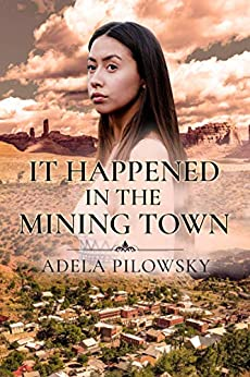 It Happened in a Mining town