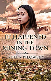 It Happened in a Mining town.jpg