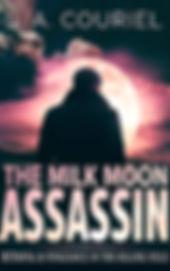 The Milk Moon Assassin.jpg