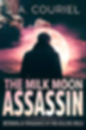 The Milk Moon Assassin.jpg