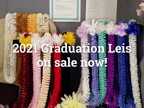 2021 Graduation Leis Now on Sale!