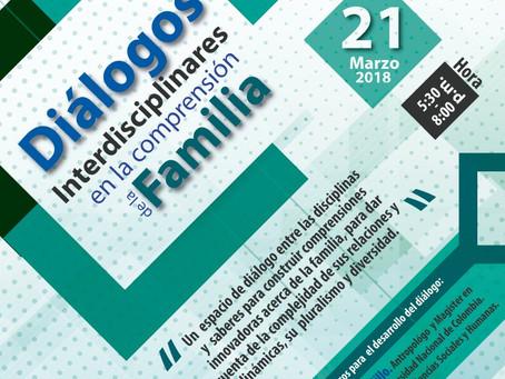 """""""Diálogos Interdisciplinarios en la comprensión de la Familia"""""""