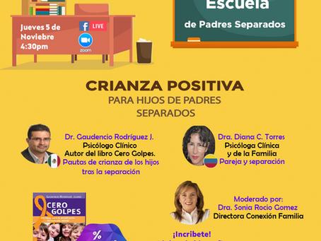 ESCUELA DE PADRES SEPARADOS Coparentalidad Positiva