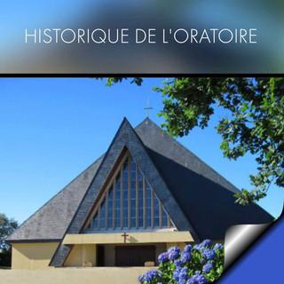 Historique du petit et grand oratoire