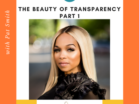 (WATCH) SuperpowHer Season 2:  The Beauty of Transparency with Pat Smith (Part 1)