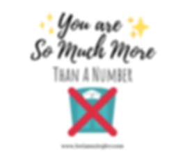 You Are So Much More Than a number-2.png