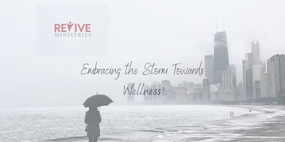 """Revive Ministries Podcast: """"Embracing the Storm towards Wellness"""" With Saeda"""