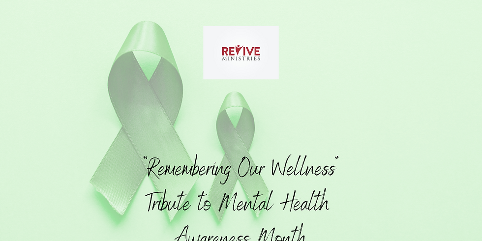"""""""Remembering Our Wellness"""" Tribute to Mental Health Awareness Month with Betsy"""