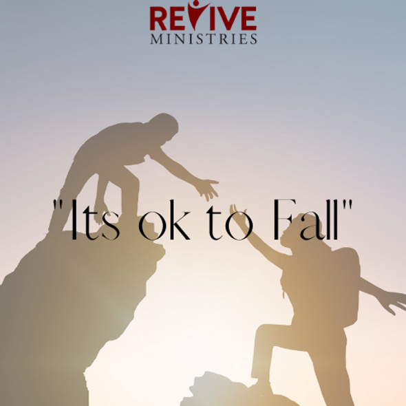 """Revive Ministries Podcast presents """"It's ok to Fall"""" with Gina"""