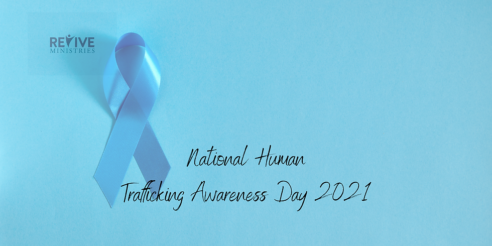 Revive Ministries Special Episode: National Human Trafficking Awareness Day 2021