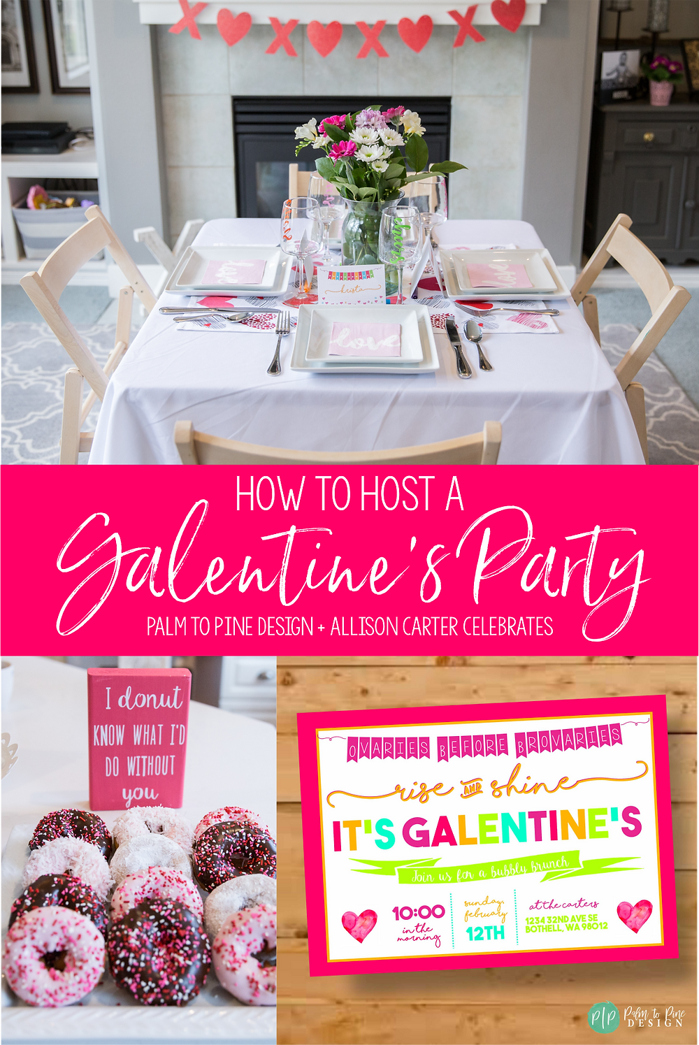 How to Host A Galentine's Party