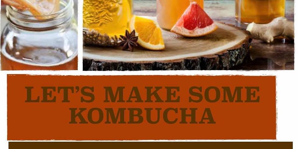 Let's Make Some Kombucha