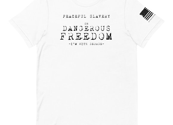 Peaceful Slavery or Dangerous Freedom