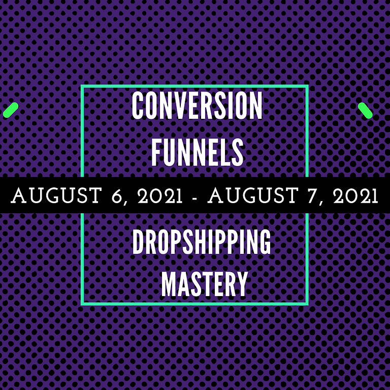 2021 Funnel Dropshipping Mastery