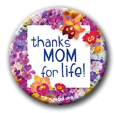Thanks Mom for Life button