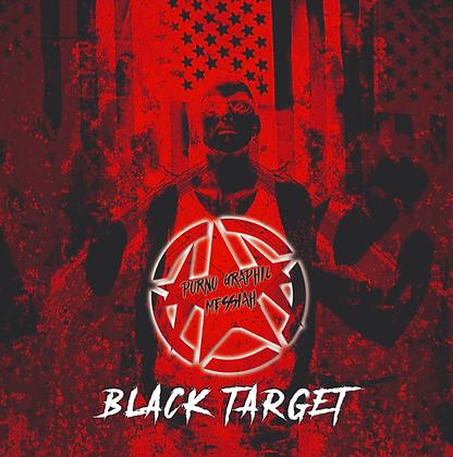 Black Target EP - Porno Graphic Messiah