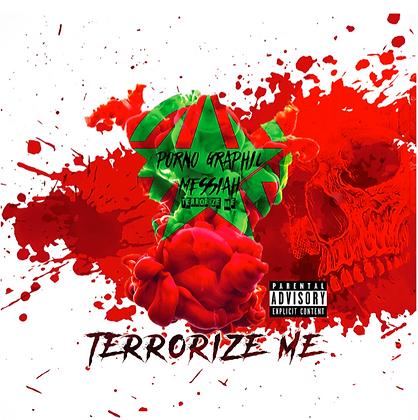 TERRORIZE ME - Album