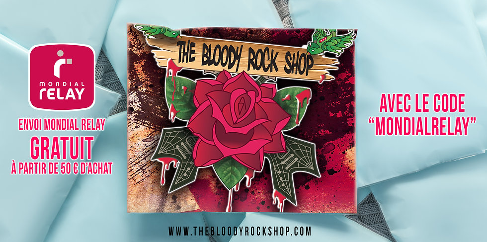 The Bloody Rock Shop MONDIAL RELAY.jpg