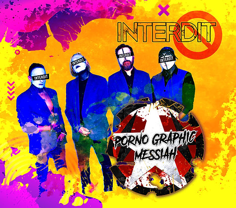 INTERDIT- Album de Porno Graphic Messiah