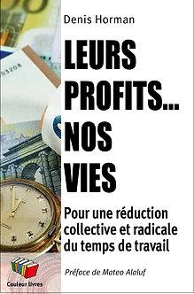 Leurs profits… nos vies – Denis Horman