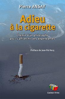 Adieu à la cigarette – Pierre Ansay