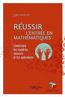 Réussir l'entrée en mathématiques - Anne Chevalier